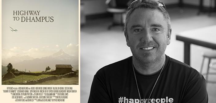 Highway to Dhampus Director Rick McFarland