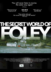 The Secret World of Foley