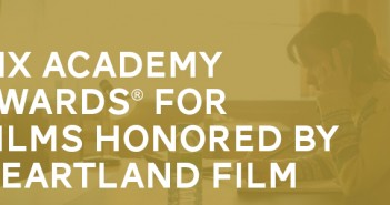Six Academy Award Winners for Heartland Film
