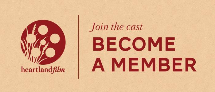 Become a Member of Heartland Film