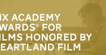 Six Academy Award Winners for Heartland Film
